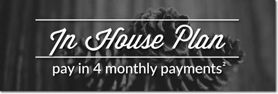 In-House-Plan pay in 4 monthly payments