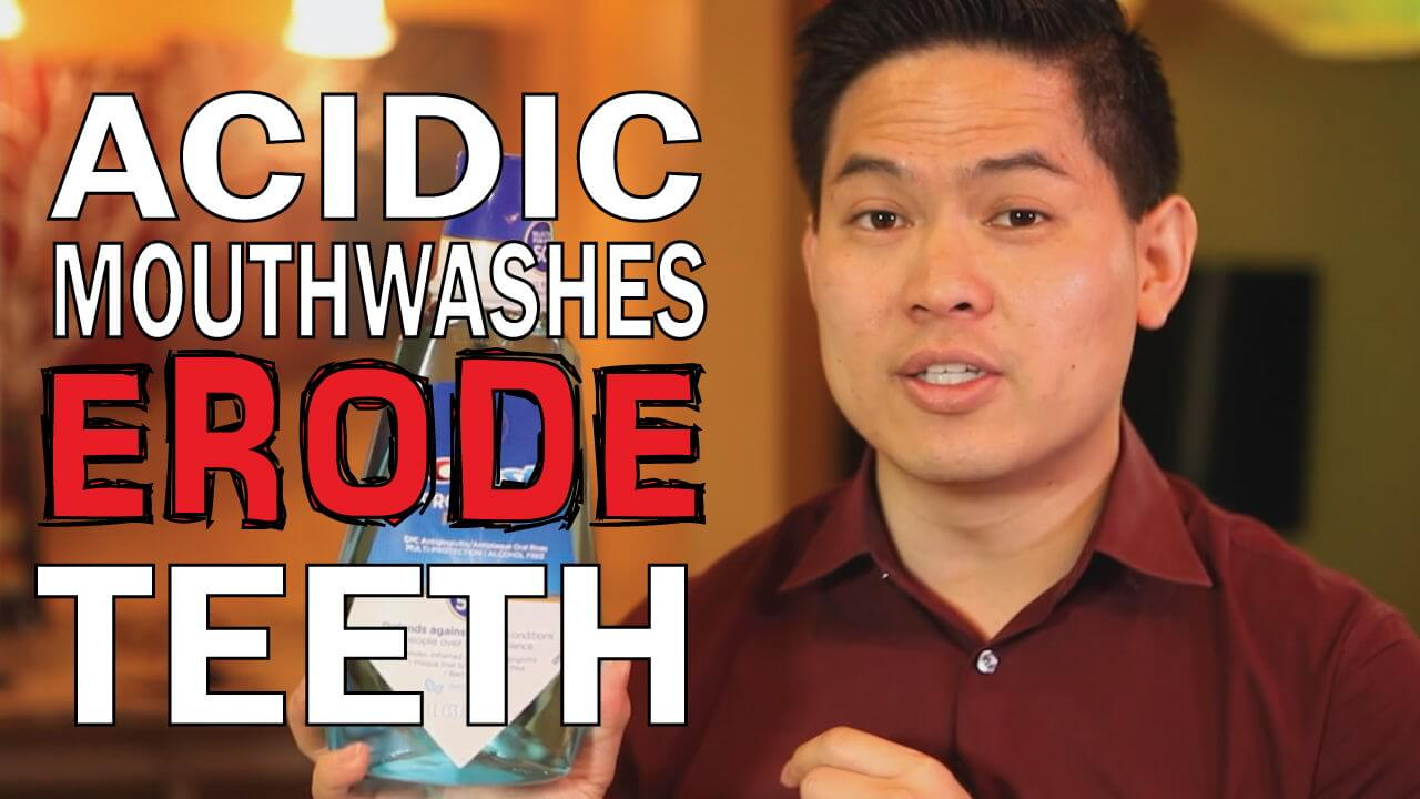 Acidic mouth washes and oral health